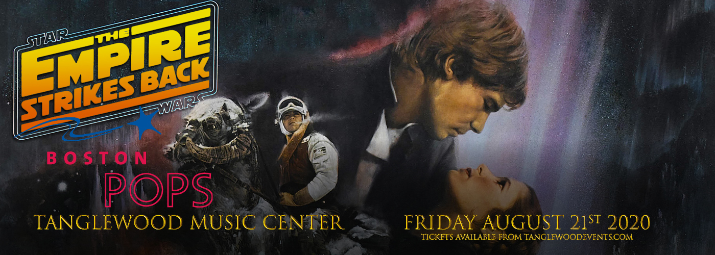 Boston Pops Orchestra: Keith Lockhart - Star Wars: The Empire Strikes Back In Concert [CANCELLED] at Tanglewood Music Center