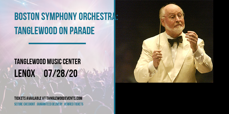 Boston Symphony Orchestra: Tanglewood on Parade [CANCELLED] at Tanglewood Music Center