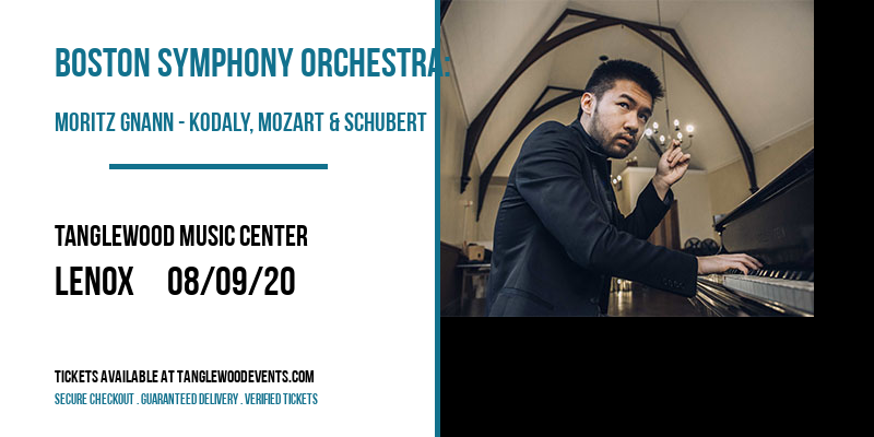 Boston Symphony Orchestra: Moritz Gnann - Kodaly, Mozart & Schubert [CANCELLED] at Tanglewood Music Center