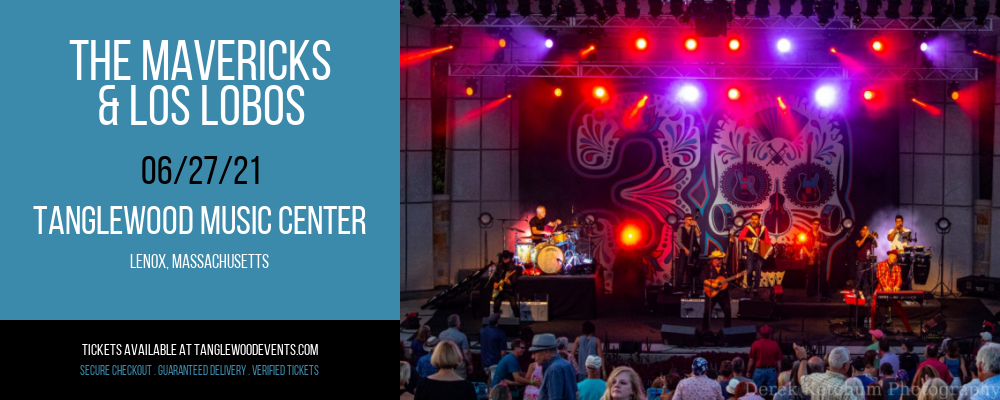 The Mavericks & Los Lobos [POSTPONED] at Tanglewood Music Center