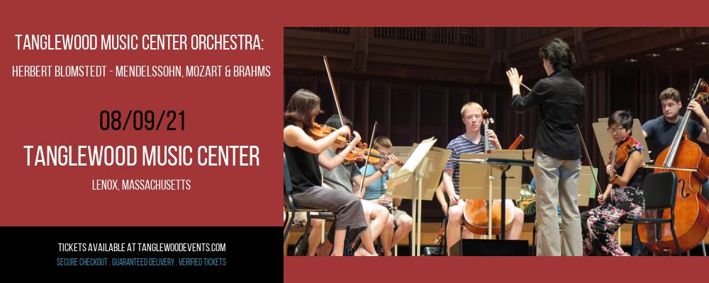 Tanglewood Music Center Orchestra: Herbert Blomstedt - Mendelssohn, Mozart & Brahms at Tanglewood Music Center