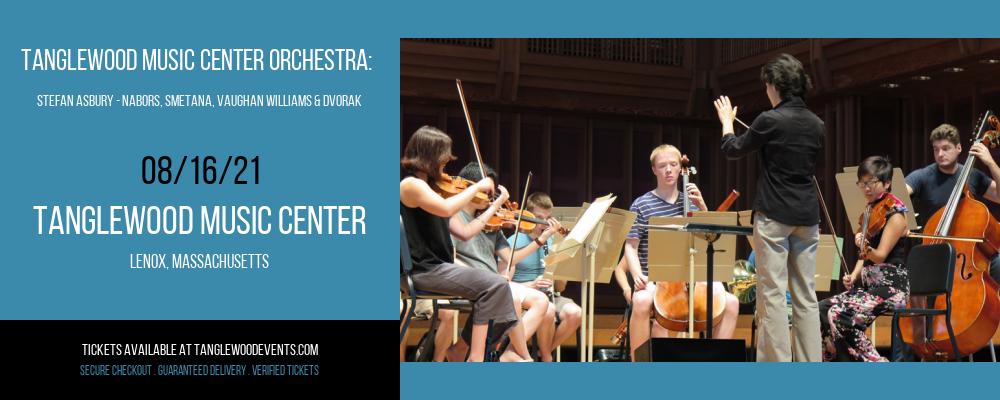 Tanglewood Music Center Orchestra: Stefan Asbury - nabors, Smetana, Vaughan Williams & Dvorak at Tanglewood Music Center