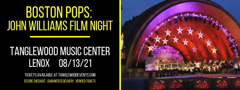 Boston Pops: John Williams Film Night at Tanglewood Music Center
