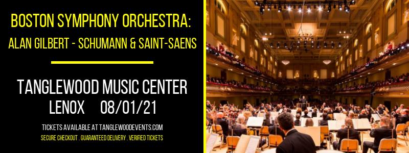 Boston Symphony Orchestra: Alan Gilbert - Schumann & Saint-Saens at Tanglewood Music Center