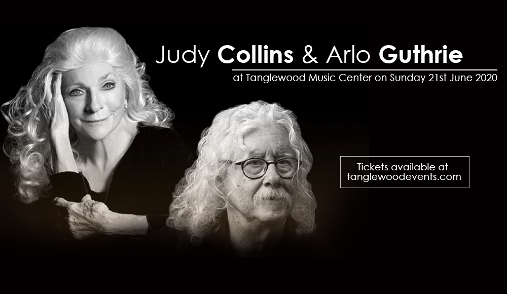 Judy Collins & Arlo Guthrie [POSTPONED] at Tanglewood Music Center