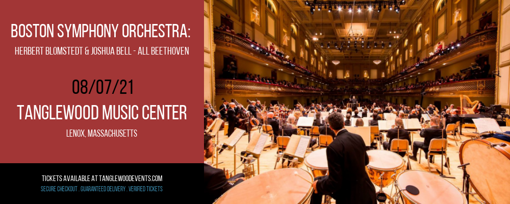 Boston Symphony Orchestra: Herbert Blomstedt & Joshua Bell - All Beethoven at Tanglewood Music Center