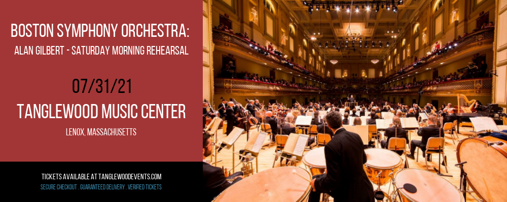 Boston Symphony Orchestra: Alan Gilbert - Saturday Morning Rehearsal at Tanglewood Music Center