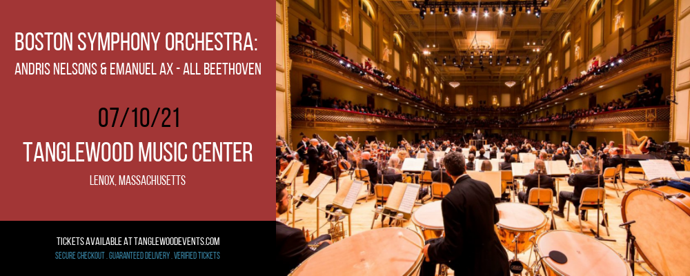 Boston Symphony Orchestra: Andris Nelsons & Emanuel Ax - All Beethoven at Tanglewood Music Center