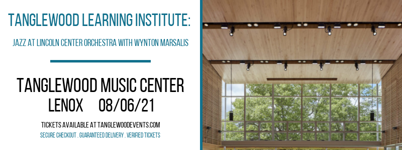 Tanglewood Learning Institute: Jazz at Lincoln Center Orchestra with Wynton Marsalis at Tanglewood Music Center