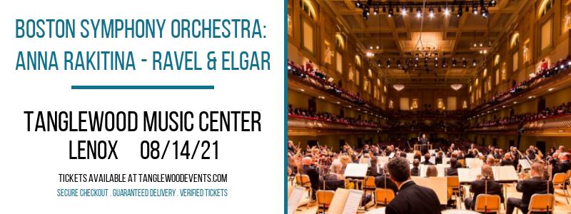 Boston Symphony Orchestra: Anna Rakitina - Ravel & Elgar at Tanglewood Music Center