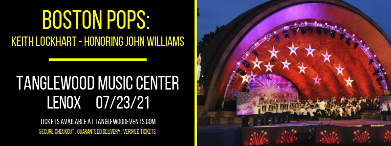 Boston Pops: Keith Lockhart - Honoring John Williams at Tanglewood Music Center