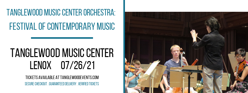 Tanglewood Music Center Orchestra: Festival of Contemporary Music at Tanglewood Music Center